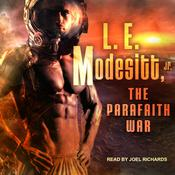 The Parafaith War by  L. E. Modesitt Jr. audiobook