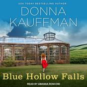 Blue Hollow Falls by  Donna Kauffman audiobook