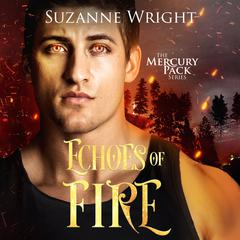 Echoes of Fire by Suzanne Wright audiobook