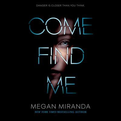 Come Find Me by Megan Miranda audiobook