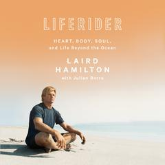 Liferider by Laird Hamilton audiobook