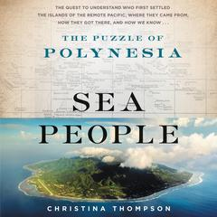 Sea People by Christina Thompson audiobook