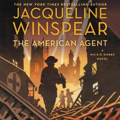The American Agent by  Jacqueline Winspear audiobook
