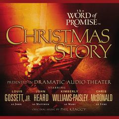 The Word of Promise Audio Bible - New King James Version, NKJV: The Christmas Story by Thomas Nelson audiobook