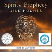 Spirit of Prophecy by  J. J. Hughes audiobook