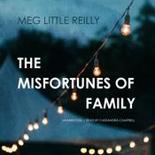 The Misfortunes of Family by  Meg Little Reilly audiobook
