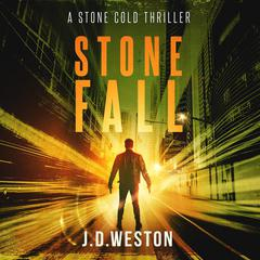 Stone Fall by J.D. Weston audiobook