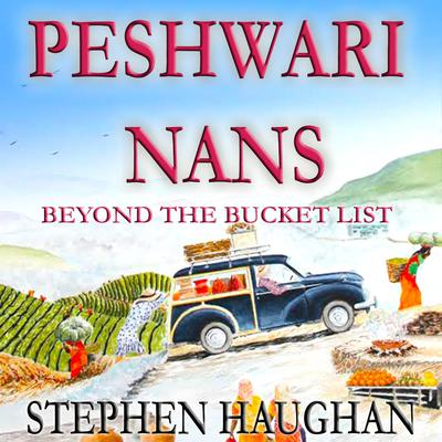 Peshwari Nans by Stephen Haughan audiobook