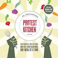 Protest Kitchen by Carol J. Adams audiobook