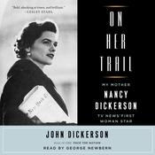 On Her Trail by  John Dickerson audiobook