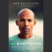 26 Marathons by  Scott Douglas audiobook