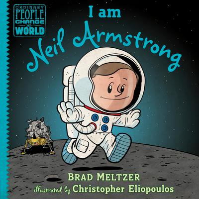 I am Neil Armstrong by Brad Meltzer audiobook