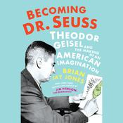 Becoming Dr. Seuss by  Brian Jay Jones audiobook