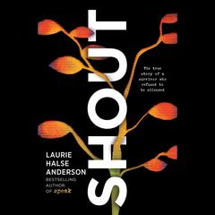Shout by Laurie Halse Anderson audiobook