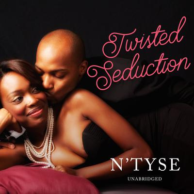 Twisted Seduction by N'Tyse audiobook