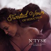 Twisted Vows of Seduction by  N'Tyse audiobook