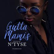 Gutta Mamis by  N'Tyse audiobook