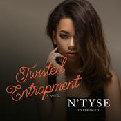 Twisted Entrapment by  N'Tyse audiobook
