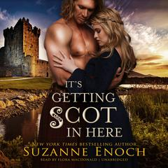 It's Getting Scot in Here by Suzanne Enoch audiobook