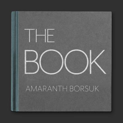 The Book by Amaranth Borsuk audiobook