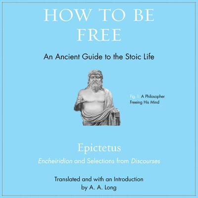 How to Be Free by Epictetus  audiobook