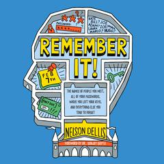 Remember It! by Nelson Dellis audiobook