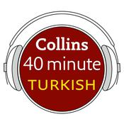 Collins 40 Minute Turkish by  Collins Dictionaries audiobook