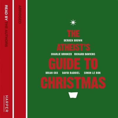 The Atheist's Guide to Christmas by  audiobook