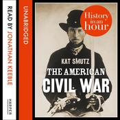 The American Civil War by  Kat Smutz audiobook