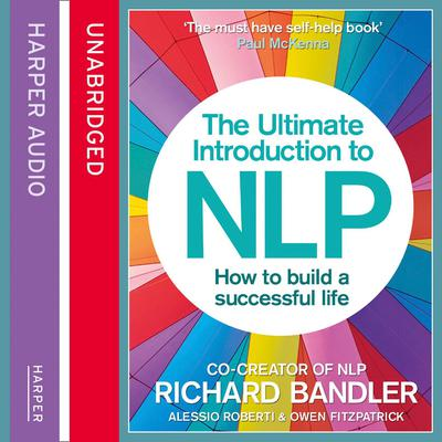 The Ultimate Introduction to NLP by Richard Bandler audiobook