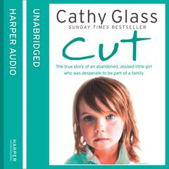 Cut by Cathy Glass audiobook