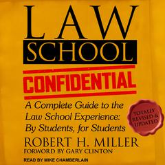 Law School Confidential by Robert H. Miller audiobook