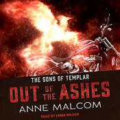 Out of the Ashes by  Anne Malcom audiobook