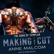 Making the Cut by  Anne Malcom audiobook