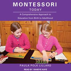 Montessori Today by Paula Polk Lillard audiobook