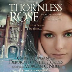 The Thornless Rose by Morgan O'Neill audiobook