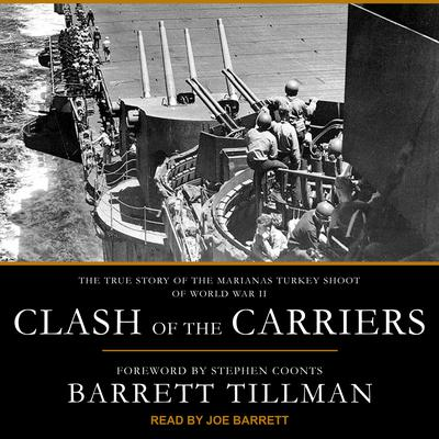 Clash of the Carriers by Barrett Tillman audiobook