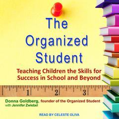 The Organized Student by Donna Goldberg audiobook
