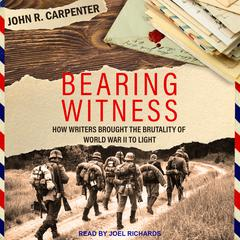 Bearing Witness by John R. Carpenter audiobook