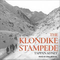 The Klondike Stampede by Tappan Adney audiobook