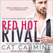 Red Hot Rival by  Cat Carmine audiobook