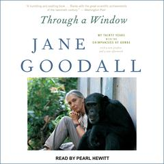 Through a Window by Jane Goodall audiobook