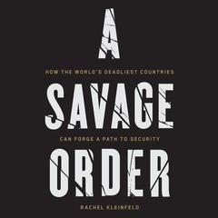 A Savage Order by Rachel Kleinfeld audiobook