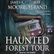 The Haunted Forest Tour by  James A. Moore audiobook