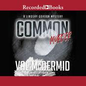 Common Murder by  Val McDermid audiobook