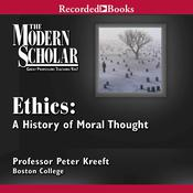 Ethics: A History of Moral Thought by  Peter Kreeft audiobook