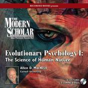 Evolutionary Psychology I: The Science of Human Nature by  Allen MacNeill audiobook