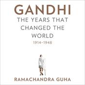 Gandhi by  Ramachandra Guha audiobook
