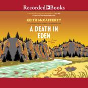 A Death in Eden by  Keith McCafferty audiobook