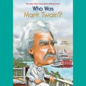 Who Was Mark Twain? by  April Jones Prince audiobook